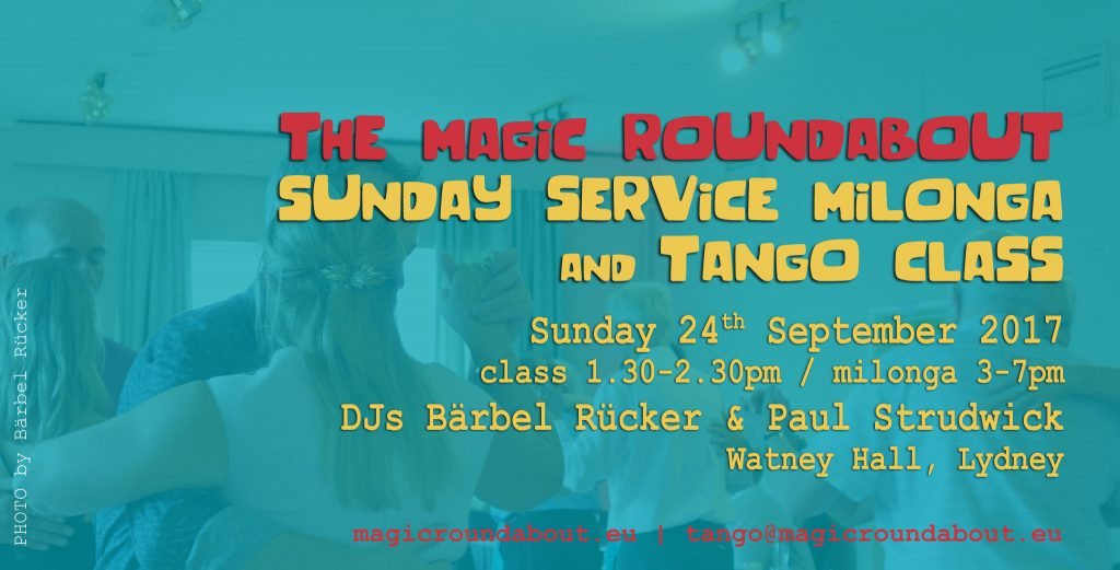 The Magic Roundabout Sunday Service Milonga